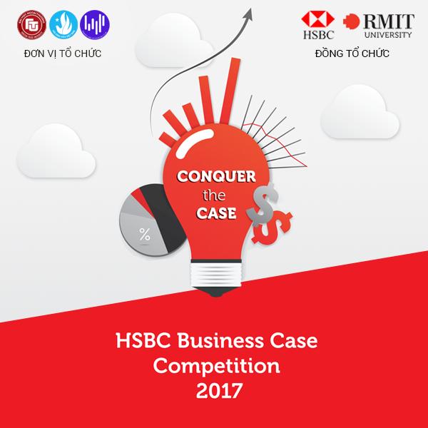 HCM] HSBC Business Case Competition 2017 - Vòng Thi Cấp Trường ĐH