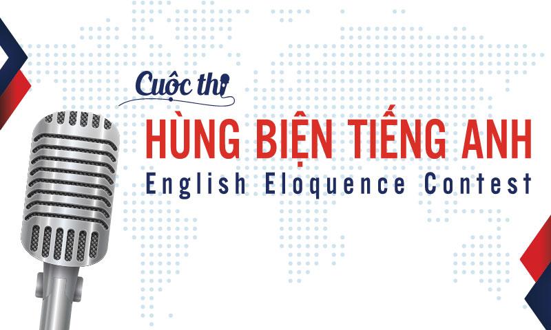 [HN] Cuộc Thi Hùng Biện Tiếng Anh - English Eloquence Contest Năm 2017