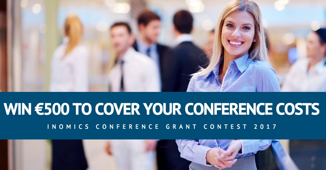 Cơ Hội Giành €500 Tham Dự Hội Nghị Quốc Tế Với Cuộc Thi INOMICS Conference Grant Contest 2017