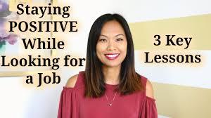 [Lynda Raynier] Giữ tình thần lạc quan trong khi tìm việc | 3 bài học chìa khóa - Staying Positive While Looking for a Job | 3 Key Lessons
