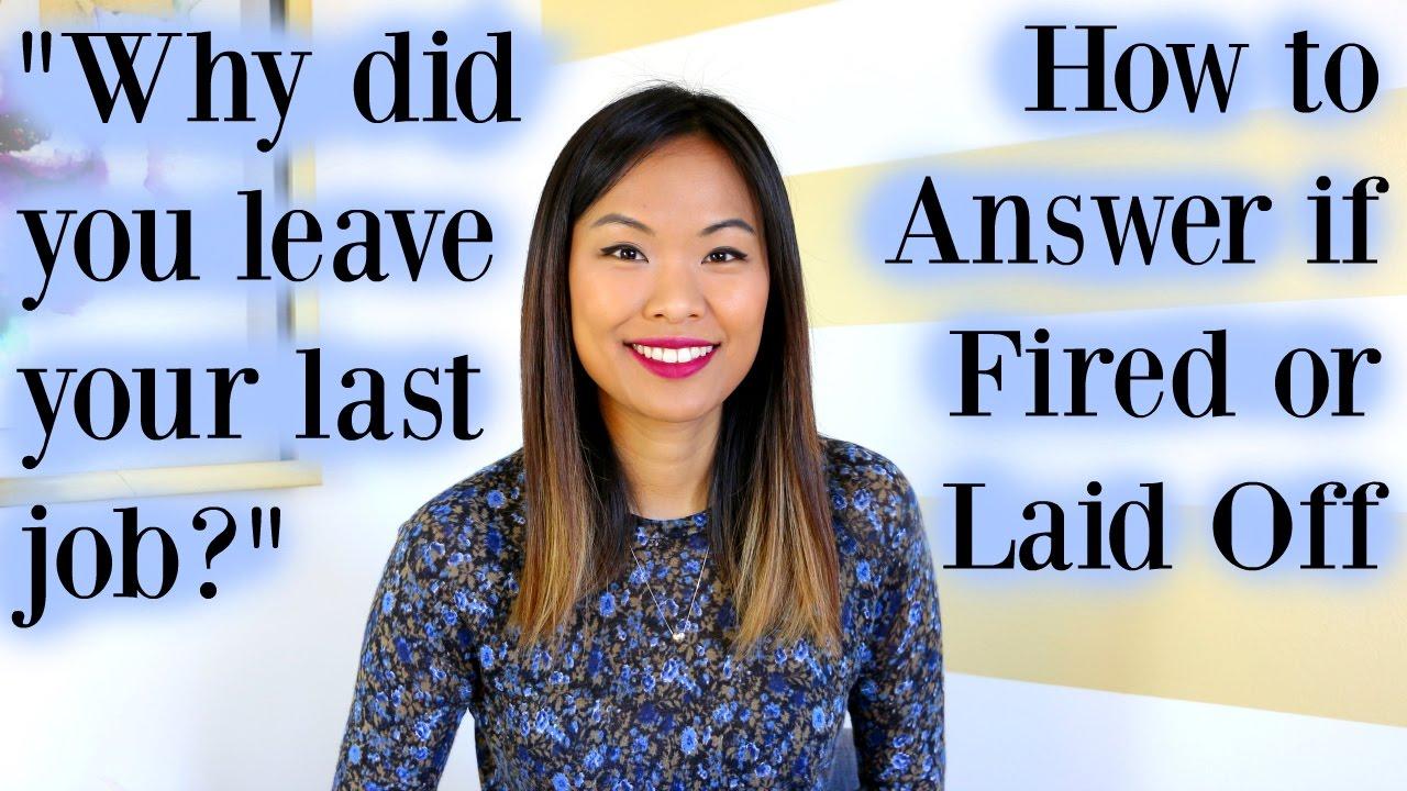 [Linda Raynier] Vì sao bạn rời khỏi công việc cũ? | Cách trả lời hay nếu bạn bị sa thải hoặc cho nghỉ việc -  Why Did You Leave Your Last Job? | Good Answer If You Were Fired or Laid Off