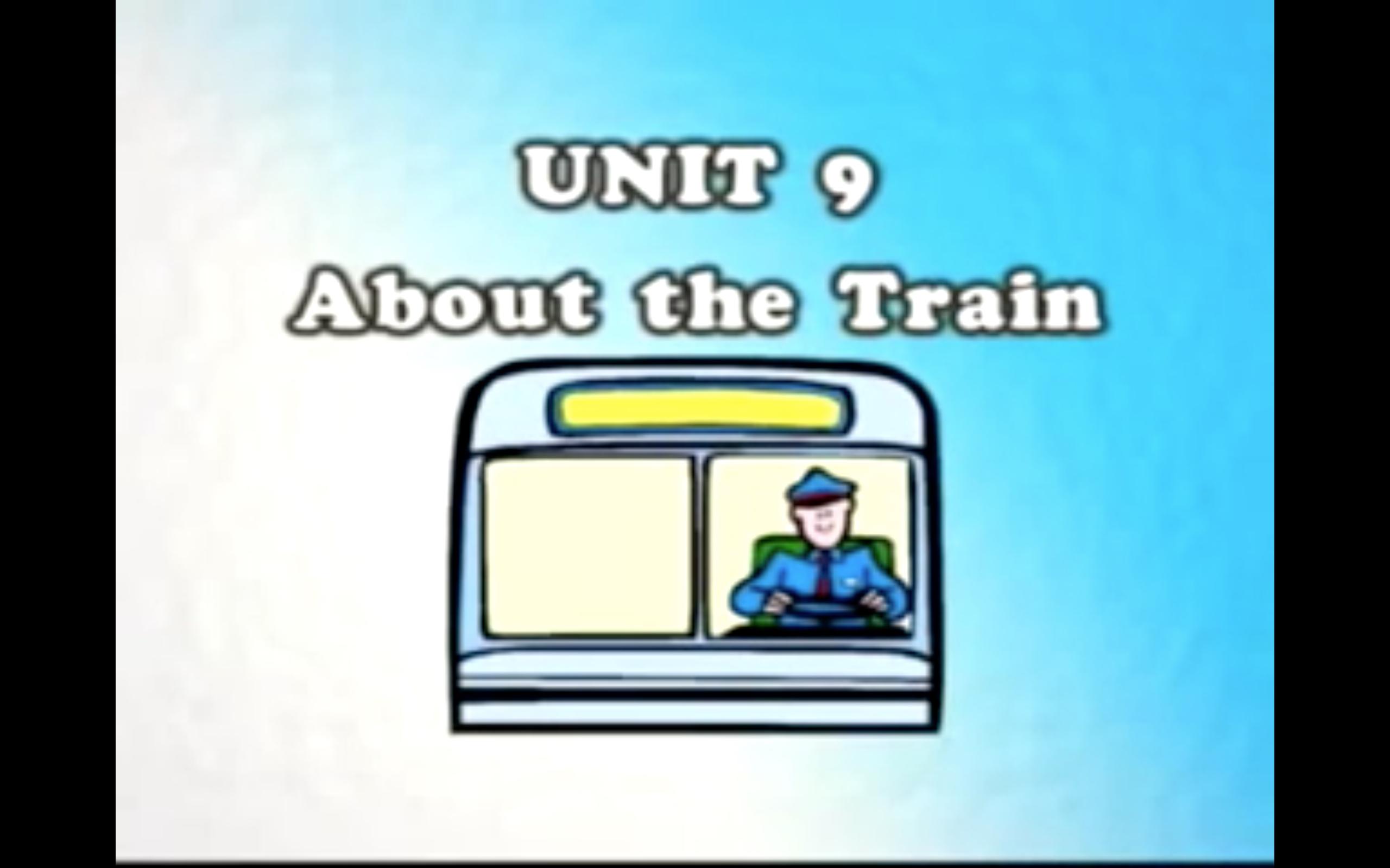 [Giao tiếp cơ bản] Bài 9: Về Chiếc Tàu - Unit 9: About The Train