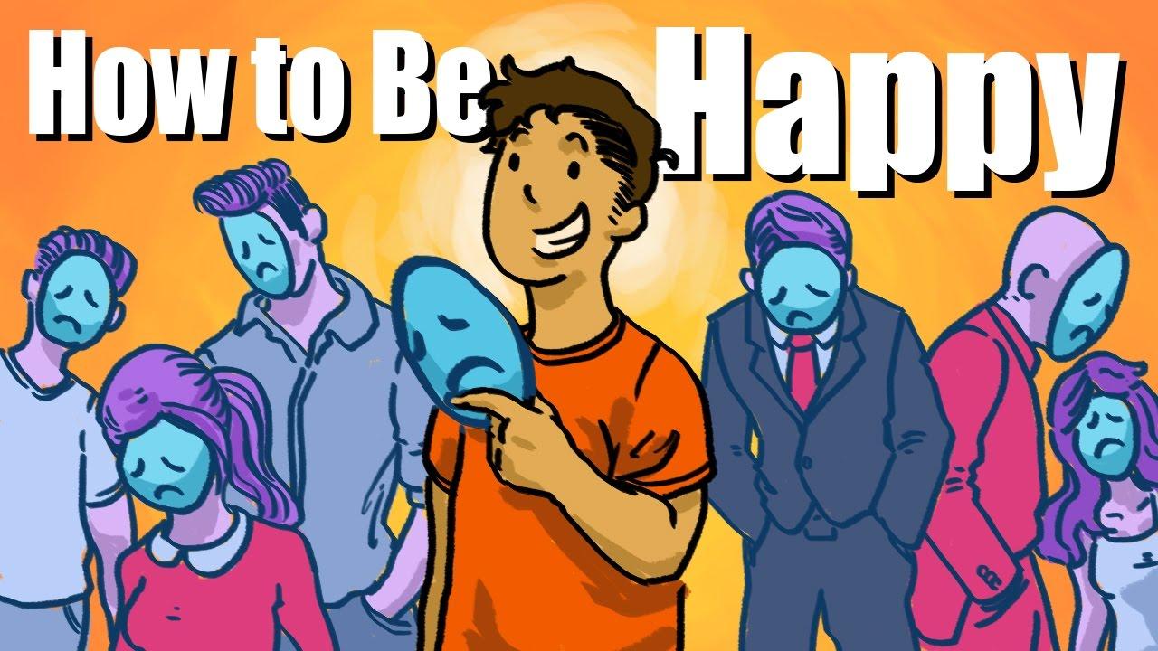 [Improvement Pill] Làm sao để trở nên hạnh phúc | Phiên Bản Sự Thật -- How To Be Happy | THE TRUTH