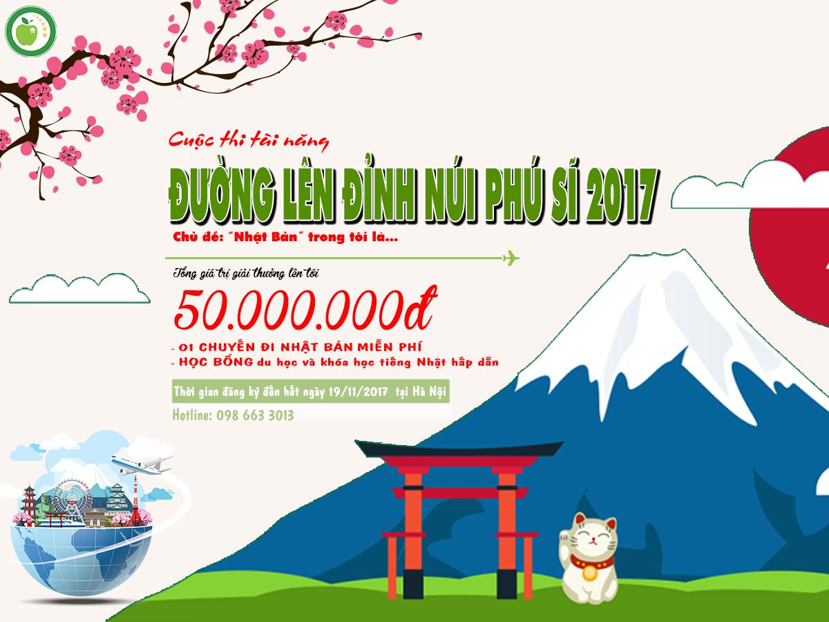 """[HN] Cuộc Thi Tài Năng """"Đường Lên Đỉnh Núi Phú Sĩ 2017"""" Với Giải Thưởng Lên Đến 50 Triệu Đồng Bao Gồm 1 Chuyến Đi Nhật Bản Hoàn Toàn Miễn Phí"""