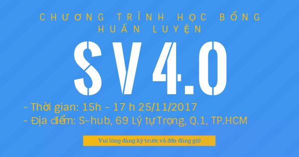 [HCM] Chương Trình Học Bổng Huấn Luyện SV4.0 2017