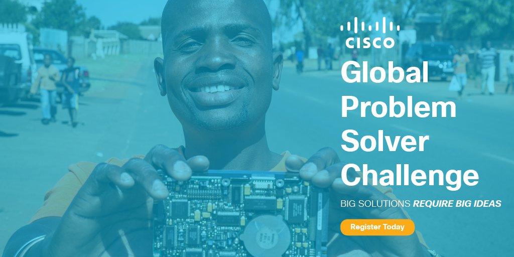 Cơ Hội Nhận 300,000 USD Với Cuộc Thi Sáng Kiến Giải Quyết Vấn Đề Toàn Cầu Cisco Global Problem Solver Challenge 2018
