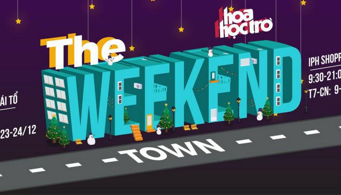 [HN] Chào Đón Giáng Sinh Với Hội Chợ Cuối Tuần - The Weekend Town 2017