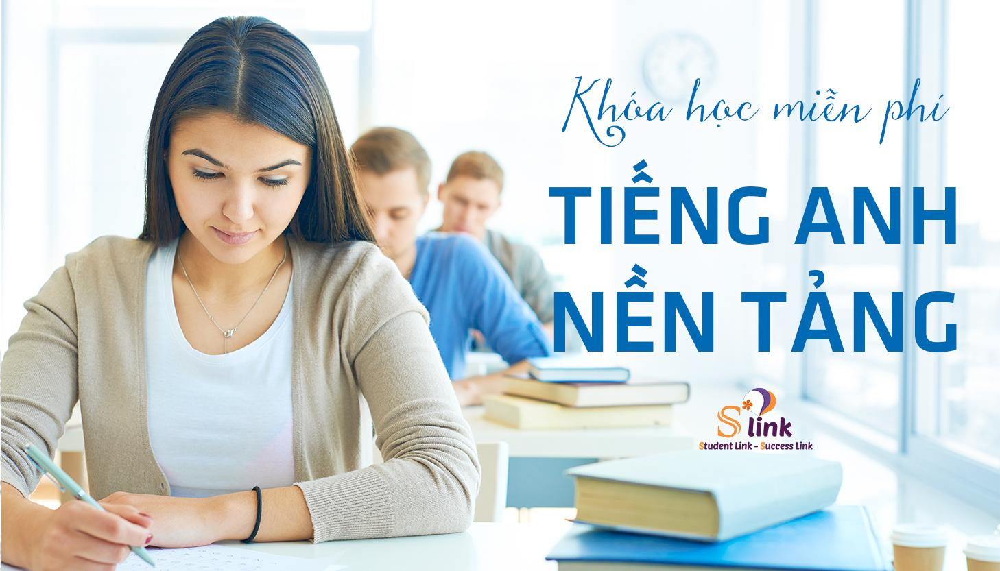 [HN] Khóa Học Miễn Phí: Học Tiếng Anh Nền Tảng Cùng S*LINK