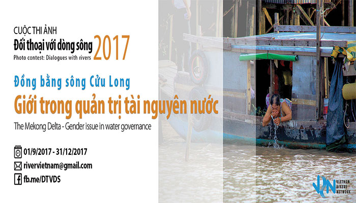 [Toàn Quốc] Cơ Hội Nhận 8,000,000 VNĐ Từ Cuộc Thi Ảnh Đối Thoại Với Dòng Sông 2017