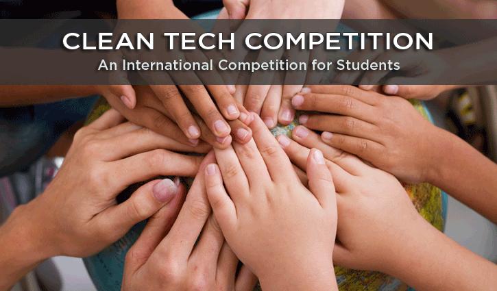 Cơ Hội Nhận Giải Thưởng $10,000 Với Cuộc Thi Giải Pháp Xây Dựng Clean Tech Competition 2017: Creating a Greener Future