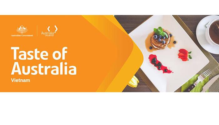[HN, ĐN, NT & HCM] Chương Trình Taste Of Australia Tại Việt Nam 2017