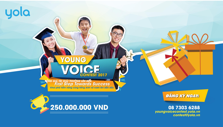 [HCM] Cuộc Thi Tiếng Anh Young Voice Contest 2017 Với Tổng Giải Thưởng 250.000.000 VNĐ - Bước Khởi Đầu Để Chạm Đến Thành Công