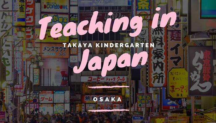 [Nhật Bản] Dự Án Teaching In Japan 2017 - Cơ Hội Thực Tập Tại Osaka Với Mức Lương 795$/Tháng