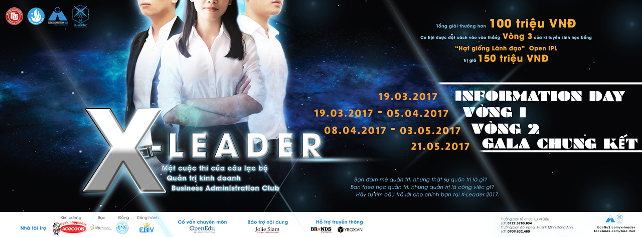 [HCM - BTTT] X-Leader: Cuộc Thi Về Quản Trị Lớn Nhất Miền Nam 2017