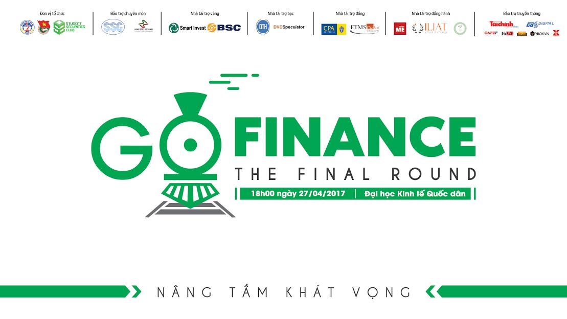 [HN - BTTT] Chung Kết Cuộc Thi Go Finance 2017: Nâng Tầm Khát Vọng