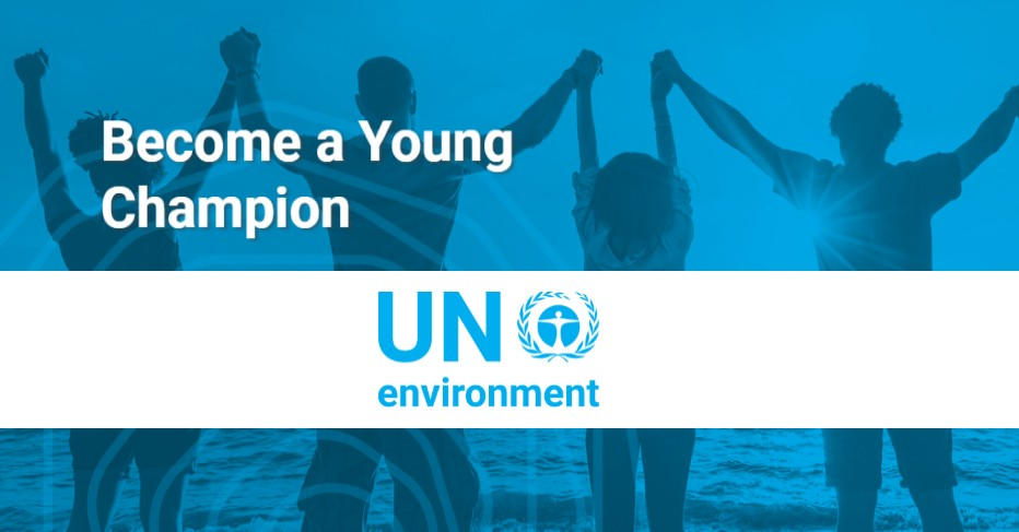 Cơ Hội Nhận Khoản Hỗ Trợ $15,000 Và Chuyến Đi Đến Mỹ & Châu Âu Với Cuộc Thi Ý Tưởng Bảo Vệ Môi Trường -  2017 Young Champions Of The Earth Competition