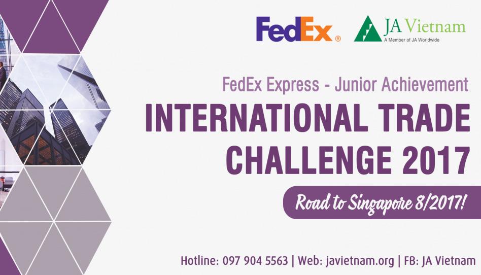 [Toàn Quốc] Cuộc Thi Thách Thức Thương Mại Quốc Tế FedEx/JA International Trade Challenge (ITC) 2017