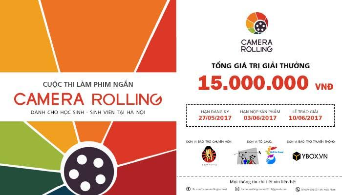 [HN] Cuộc Thi Làm Phim Ngắn Dành Cho Học Sinh, Sinh Viên - Camera Rolling Contest 2017