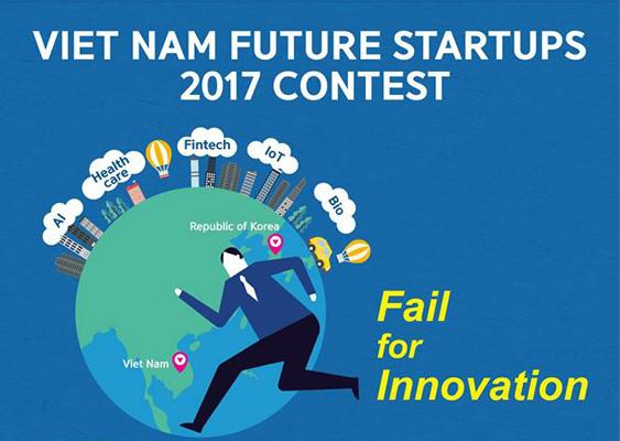 """[Hàn Quốc] Cuộc Thi Sáng Tạo Khởi Nghiệp """"2017 Viet Nam Future Startups Contest"""""""