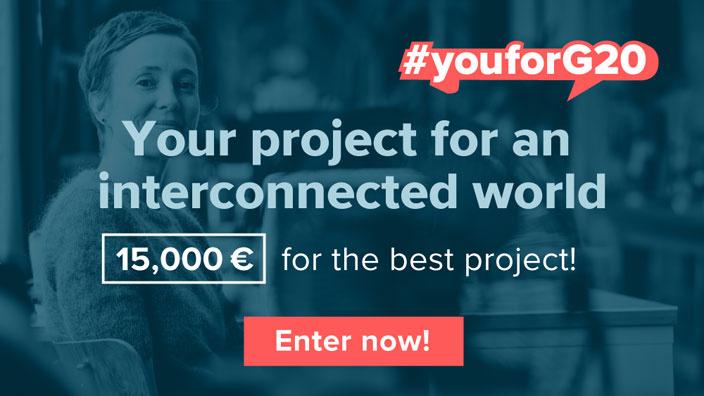 Cơ Hội Nhận Giải Thưởng €15,000 Với Cuộc Thi Xây Dựng Dự Án Cải Thiện Chất Lượng Cuộc Sống -  #youforG20 Competition 2017