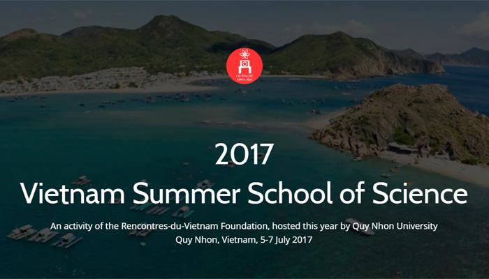 [Quy Nhơn] Khóa Học Khoa Học Mùa Hè (Vietnam Summer School of Science) 2017
