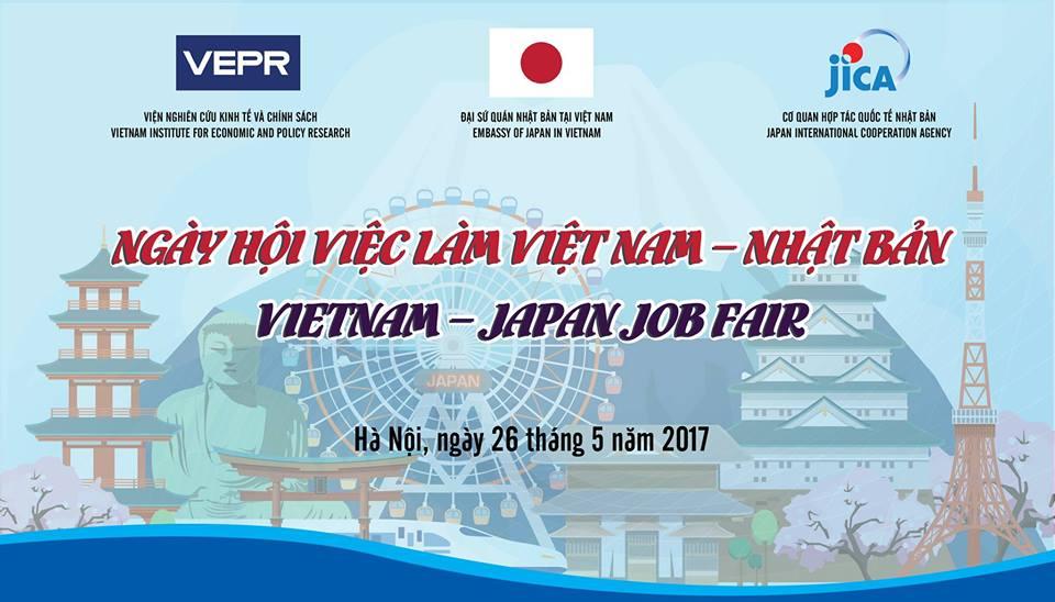 [HN] Vietnam - Japan Job Fair _ Ngày Hội Việc Làm Việt Nam-Nhật Bản 2017