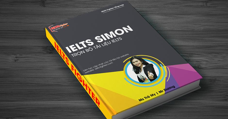 [Cực Hay] - Trọn Bộ Tài Liệu IELTS Simon (ielts-simon.com)