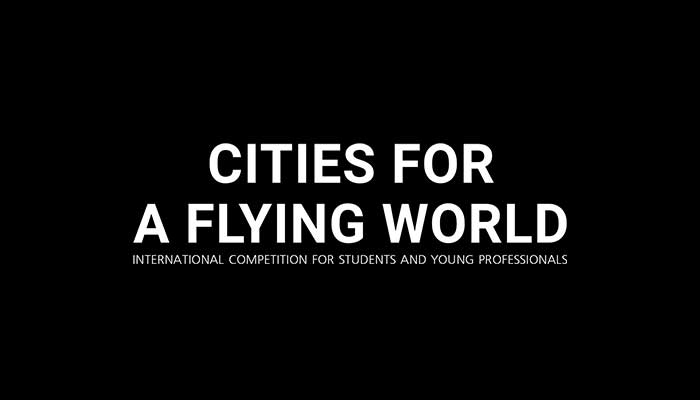 "Cuộc Thi Thiết Kế Dự Án ""Cities For A Flying World 2017"""