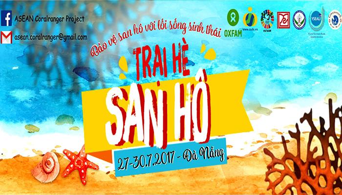 [Đà Nẵng] Trại Hè San Hô Tại Đà Nẵng Chính Thức Mở Đơn 2017 (Tài Trợ Chi Phí Ăn Ở)