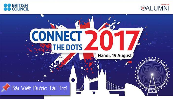 [HN] Hội Thảo Nghề Nghiệp - Connect The Dots 2017 Do Hội Đồng Anh Phối Hợp Cùng Hiệp Hội Cựu Sinh Viên Anh Tổ Chức