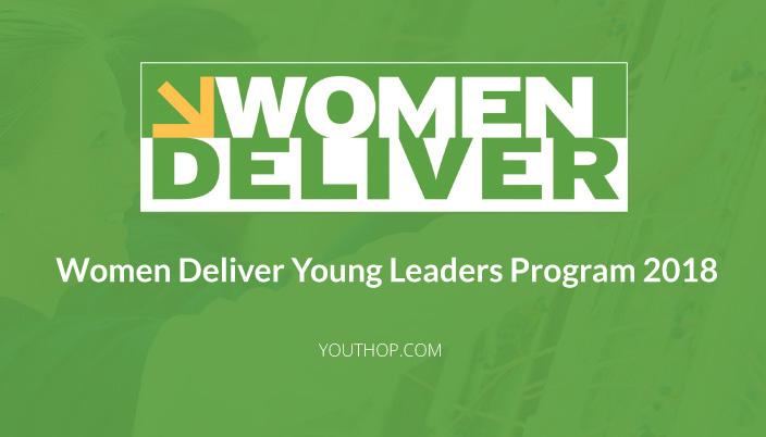 [Online] Women Deliver Khởi Động Chương Trình Đào Tạo Lãnh Đạo Trẻ: Women Deliver Young Leaders Program 2018