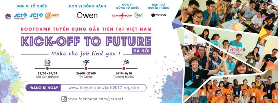[HN-BTTT] Bootcamp Tuyển Dụng Kick-Off To Future 2017