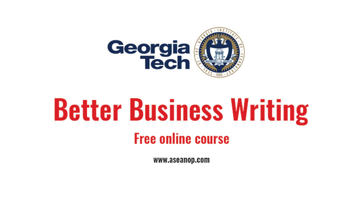 [Online] Khóa Học Online Miễn Phí Về Kỹ Năng Viết Trong Tiếng Anh Better Business Writing 2018