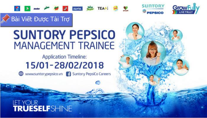 [Toàn Quốc] Chương Trình Quản Trị Viên Tập Sự Của Suntory PepsiCo 2018 - Công Ty Nước Giải Khát Hàng Đầu Việt Nam
