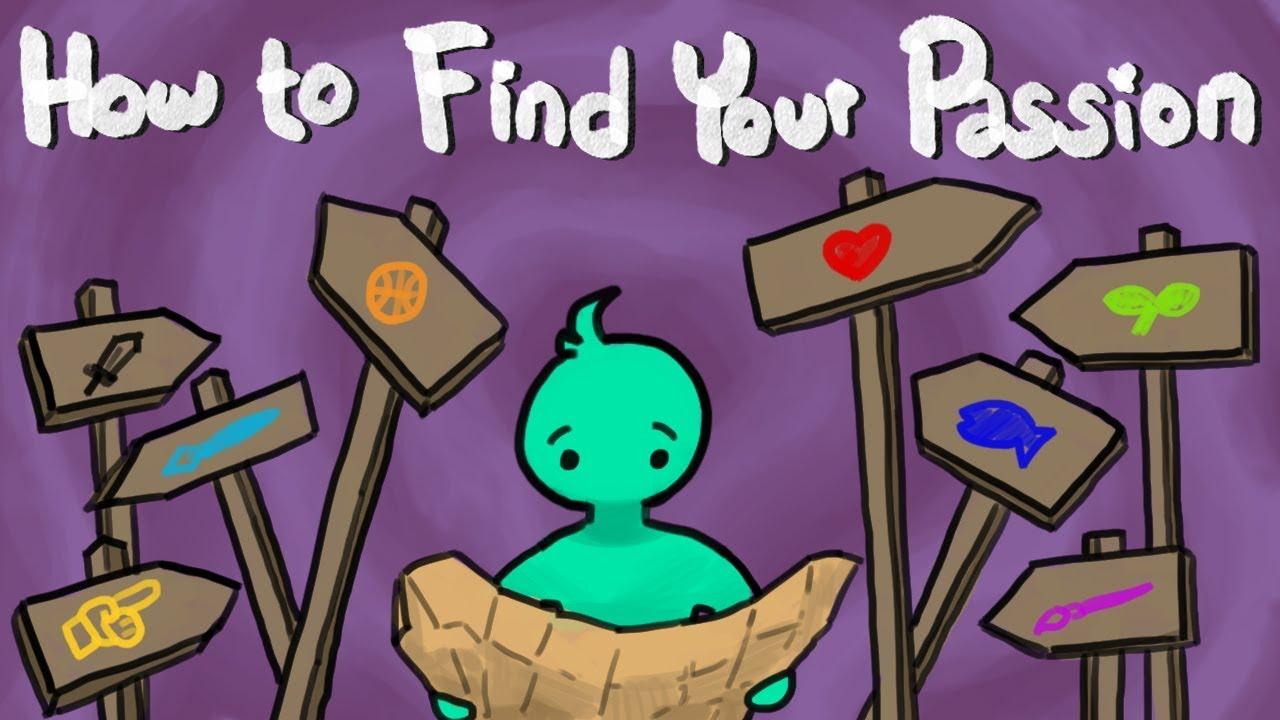 [Improvement Pill] Tìm kiếm đam mê như thế nào? -- How To Find Your Passion?