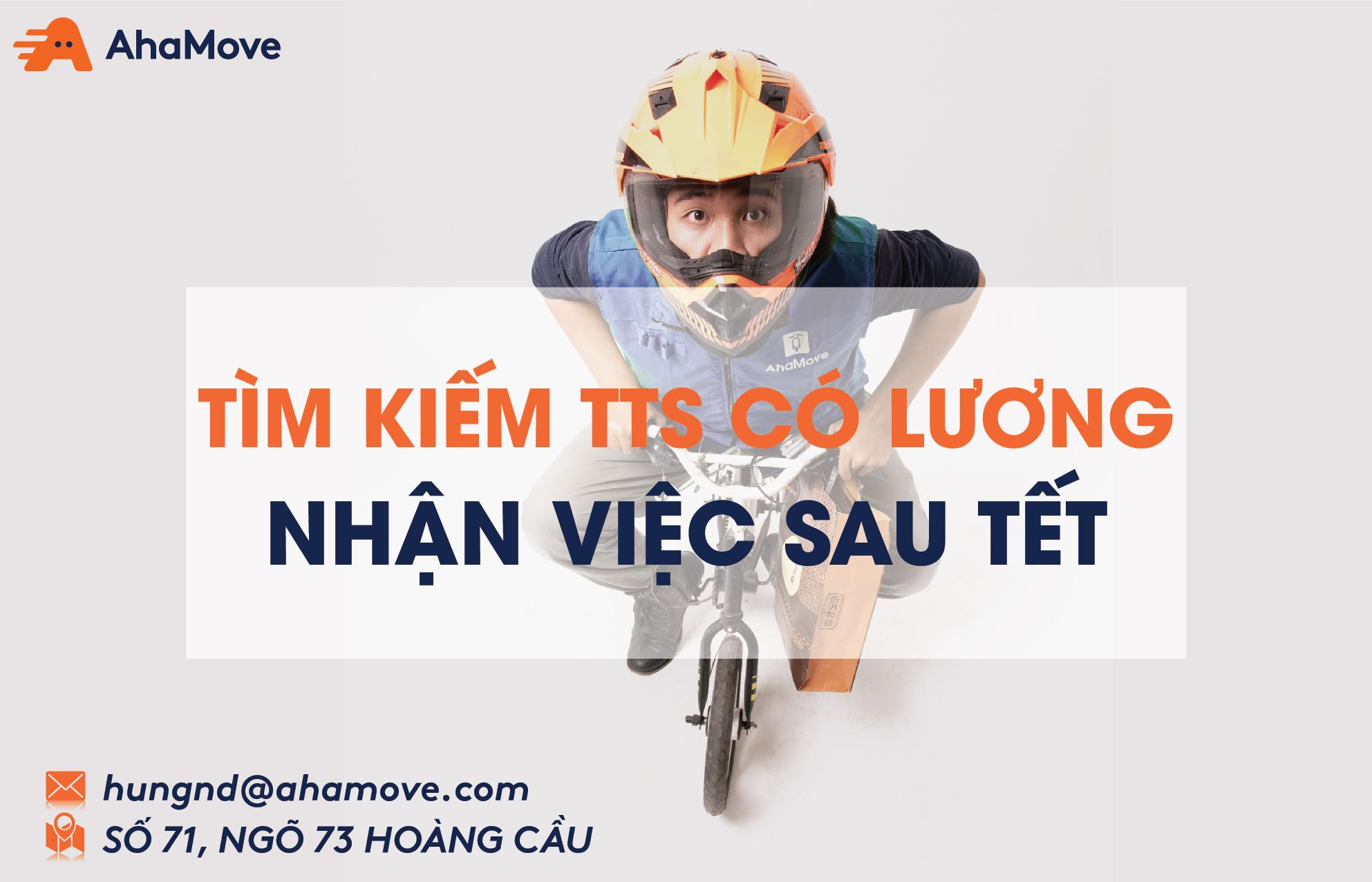 [Startup-HN] AhaMove Tuyển Dụng CTV, Thực Tập Sinh Tổng Đài/ Hỗ Trợ Khách Hàng Part-time/Full-time 2018 (Đi Làm Sau Tết)