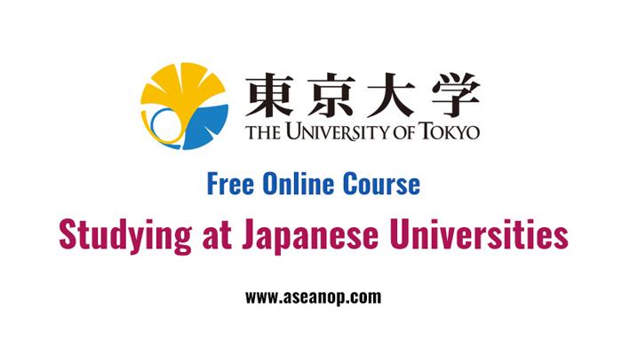"""[Online] Khóa Học Online Miễn Phí """"Du Học Nhật Bản"""" Được Tổ Chức Bởi Đại Học Tokyo 2018"""