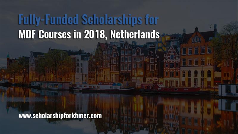 [Hà Lan] Học Bổng Toàn Phần Khóa Đào Tạo Ngắn Hạn Về Phát Triển Của Bộ Ngoại Giao Hà Lan 2018