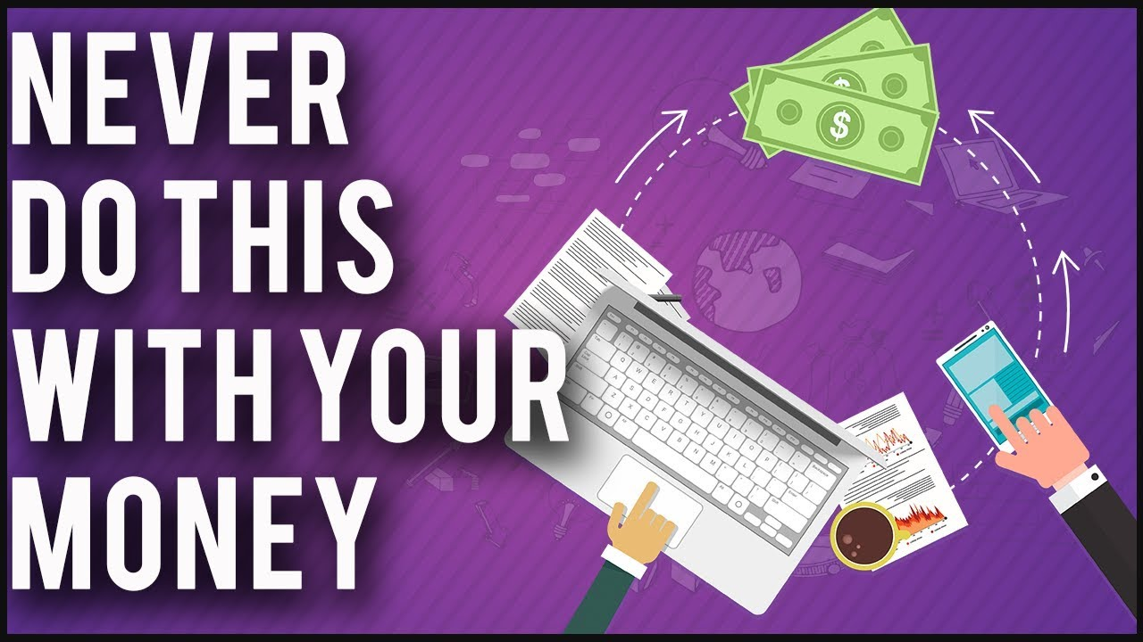 [Proactive Thinker] Điều Bạn Tuyệt Đối Không Nên Làm Với Tiền Bạc Của Bạn