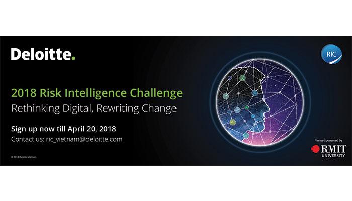 [HN] Cơ Hội Nhận 20,000,000 VNĐ Và Thực Tập Tại Deloitte Việt Nam Từ Cuộc Thi Risk Intelligence Challenge 2018