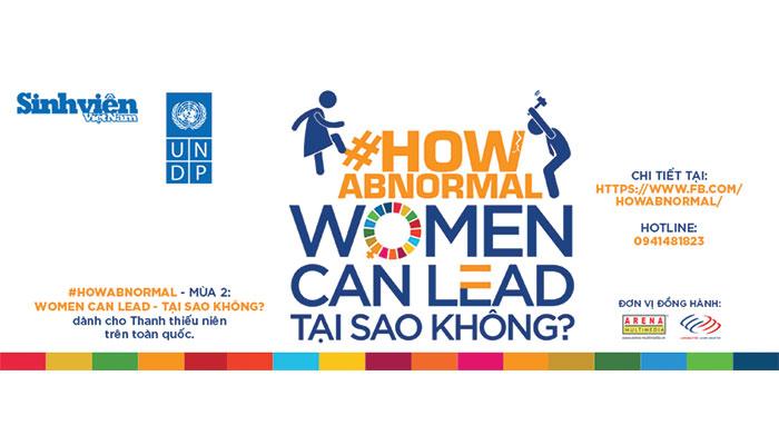 """[Toàn Quốc] Cơ Hội Nhận 9,000,000 VNĐ Từ Cuộc Thi """"Women Can Lead - Tại Sao Không?"""" 2018"""