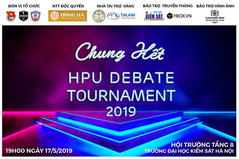 """[HN] Đêm Chung Kết Cuộc Thi Tranh Biện """"HPU Debate Tournament 2019"""" - CLB Hùng Biện Trường Đại Học Kiểm Sát Hà Nội Tổ Chức"""